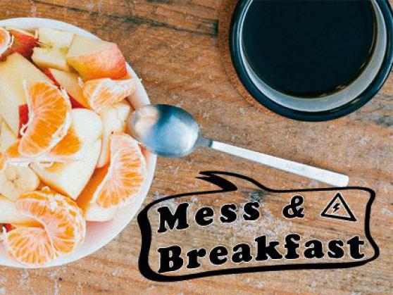 Mess & Breakfast   /  MESSCAFÈ